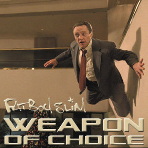 Fatboy slim weapon of choice mp3 free download