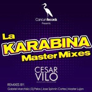 La Karabina (Master Mixes)
