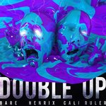 "[TSS Premiere] BARE & Henrix ""Double Up"" On Their New Original"