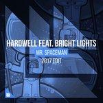 Hardwell – Mr. Spaceman Ft. Bright Lights (2017 Edit)