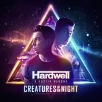 Listen to Hardwell & Austin Mahone's 'Creatures Of The Night'