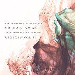 Martin Garrix drops off sweeping 'So Far Away' remix EP