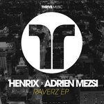 "Henrix releases ""Raverz"" EP and has a little contest for you!"