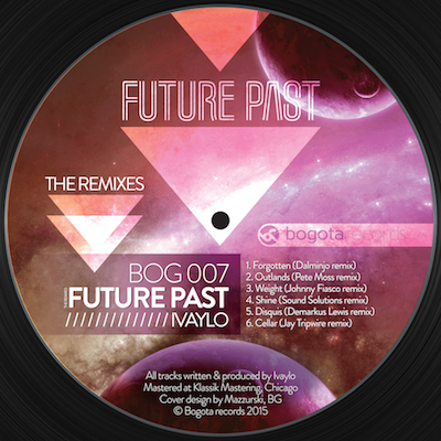 Ivaylo – Future Past (The Remixes) (Bogota Records)