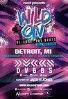 WILD ON: DETROIT ft. DVBBS @ The Garden Theater | 10.01.14