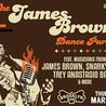 The James Brown Dance Party feat. musicians from James Brown Snarky Puppy Trey Anastasio Band The Chase Brothers & more at Brooklyn Bowl