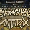 Killswitch Engage & Anthrax - The Killthrax Tour