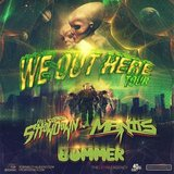 WE OUT HERE TOUR W/ HELICOPTER SHOWDOWN, MANTIS & BOMMER