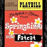 Springtime for Fatcat