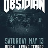 Obsidian / Reign / Living Terror / Depremacy at Reggies