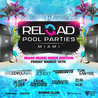* Reload Pool Parties * MMW Edition at the Shore Club Hotel