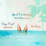 Day Owl Rosé Pool Party W Hollywood - Best Coast & Matt DiMona