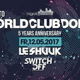 Road to World Club Dome mit Le Shuuk & Switch Off