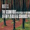 MBTS | The Scumfrog/ Jeffrey Zeigler on The Roof