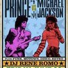 Prince vs MJ with DJ Rene Romo at The Perch at Tricky Falls