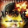 XPlosive Saturdays