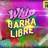 WHIP! Vier28 POP & BARRA LIBRE / $150 hasta las 2:30am