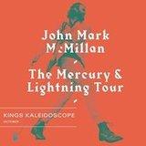 "John Mark McMillan presents the ""Mercury & Lightning Tour"""