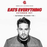 """Eats Everything """"Extended Set"""""""