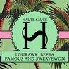HAUTE SAUCE: LOURAWK, BEEBA, FAMOUS & SWERVEWON