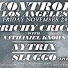 Crichy Crich with Nathaniel Knows, Nytrix and Sluggo at Control