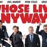 Whose Live Anyway? - Saturday May 5