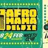 Afromama Deluxe - Sábado 24 de Febrero