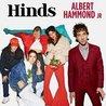 Hinds & Albert Hammond Jr.
