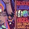 Desert Daze Caravan II feat  Ariel Pink, DIIV, Nick Hakim, Suuns, JJUUJJUU