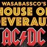 Wasabassco's House of Deveraux: Tribute To AC/DC