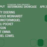 Elevation Presents: Katermukke Showcase at Output