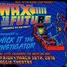 Wick-It The Instigator Wax To The Future Throwback Hip Hop Party w/ LYFTD, Krushendo, The Medicine Men