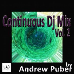 Continuous Dj Mix Vol 2 By Andrew Puber