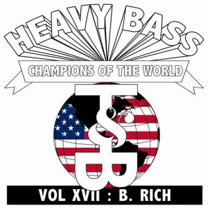 Heavy Bass Champions of the World Vol. XVII