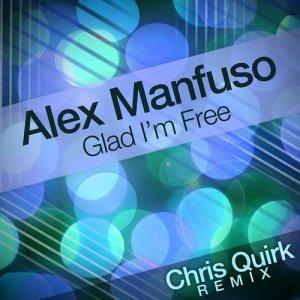 Glad I'm Free (Chris Quirk Remix) - Single