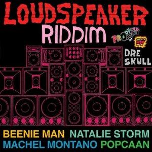 Loudspeaker Riddim