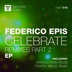 Celebrate (Remixes) (Part 2)
