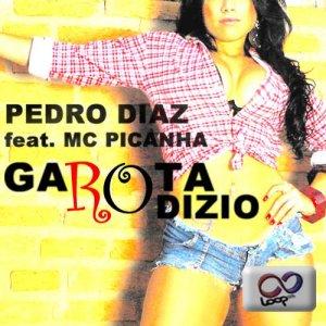 Pedro Diaz Feat MC Picanha - Garota Rodizio