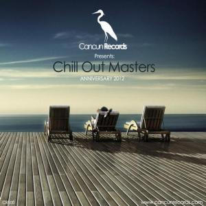 Chill Out Masters (Anniversary 2012)