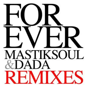 Forever Remixes