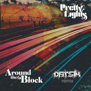 Around The Block feat. Talib Kweli (Datsik Remix)