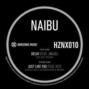 Decay (Om Unit Remix) / Just Like You (Fracture's Astrophonica Remix)