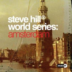 Steve Hill World Series: Amsterdam