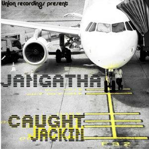 Caught Jackin EP