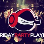 [Get Crunk] Friday Party Playlist (Vol 207)