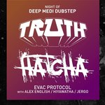 NYC has a Night of Deep Medi Dubstep with Truth & Hatcha!