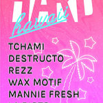 HARD Hawaii announced: Lineup includes Tchami, Destructo, Rezz, and more
