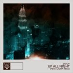 "Savoy & Laura Reed Team Up On Spirited Single ""Up All Night"""