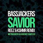 Bassjackers – Savior (Reez & KSHMR Remix) (Metrasouth & Kadence Trap Bootleg)