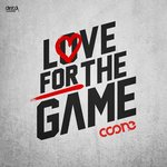 Coone – Love For The Game [Dirty Workz]